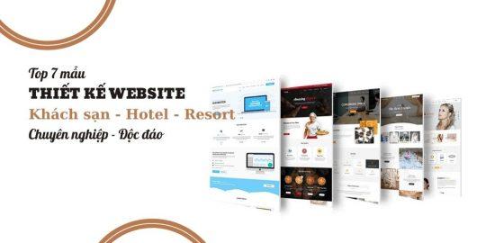 Top 7 mẫu thiết kế website khách sạn chuyên nghiệp độc đáo